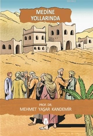 Medine Yollarında