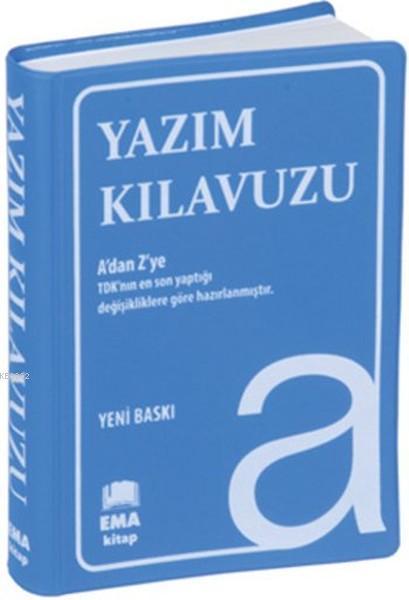 Yazım Kılavuzu (Cep Boy); A'dan Z'ye TDK Uyumlu