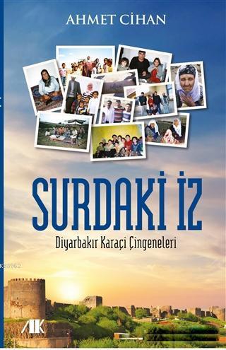 Surdaki İz; Diyarbakır Karaçi Çingeneleri
