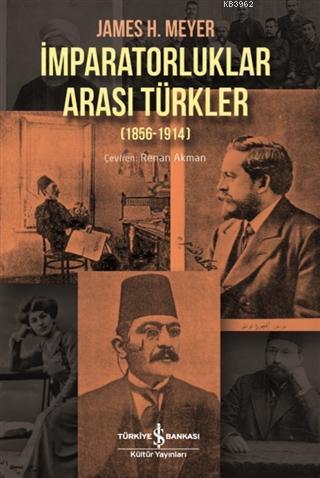 İmparatorluklar Arası Türkler (1856-1914)