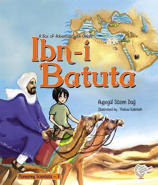 A Box of Adventure with Omar: İbn-i Batuta Pioneering Scientists - 7