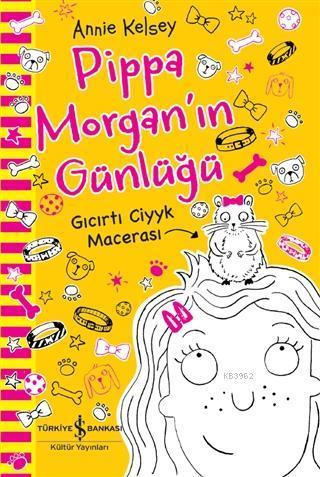 Pippa Morgan'ın Günlüğü - Gıcırtı Ciyyk Macerası