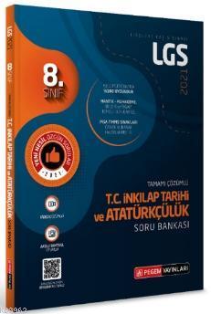 LGS T.C. İnkılap Tarihi ve Atatürkçülük Tamamı Çözümlü Soru Bankası