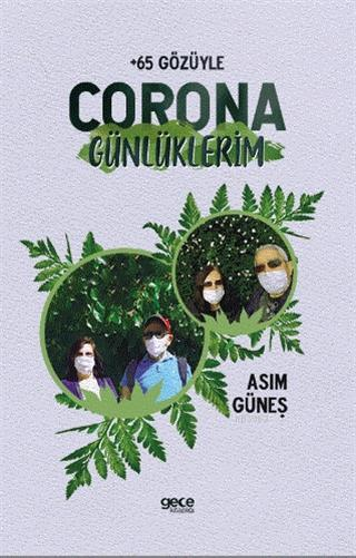 Corona Günlüklerim - +65 Gözüyle