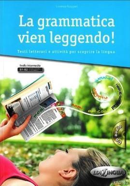 La Grammatica Vien Leggendo! + CD (B1-B2)