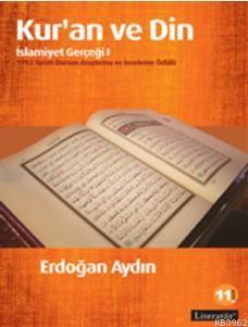 Kur'an ve Din; İslamiyet Gerçeği I