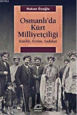 Osmanlıda Kürt Milliyetçiliği