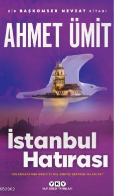 İstanbul Hatırası; Bir Başkomser Nevzat Kitabı
