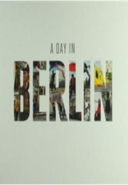 A Day In Berlin