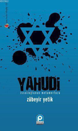 Yahudi; İsrailoğlu'nun Metamorfozu
