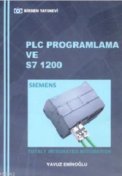 PLC Programlama ve S7 / 1200