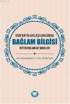 Kur'an'ın Anlaşılmasında Bağlam Bilgisi
