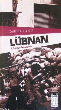 Lübnan; İç Savaşın Gölgesinde