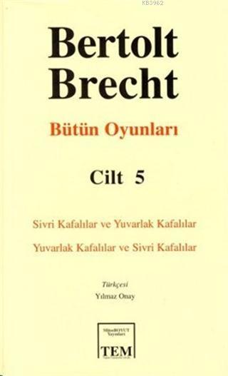 Bertolt Brecht - Bütün Oyunları Cilt: 5 (Ciltli)