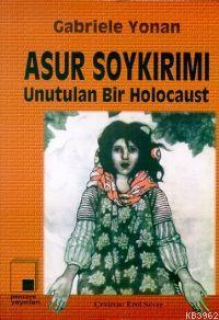 Asur Soykırımı; Unutulan Bir Holocaust