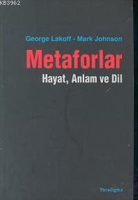 Metaforlar; Hayat Anlam ve Dil