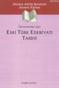 Eski Türk Edebiyatı Tarihi; Üniversiteler İçin