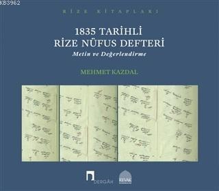 1835 Tarihli Rize Nüfus Defteri; Metin ve Değerlendirme