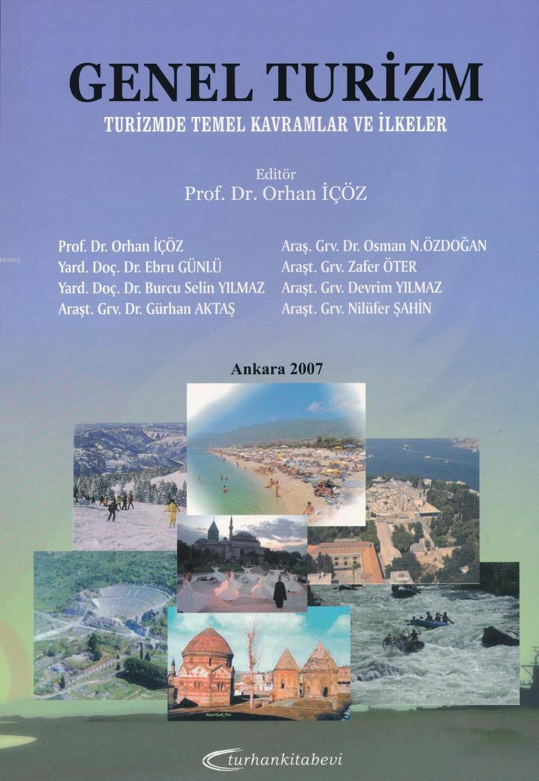 Genel Turizm - Turizmde Temel Kavramlar ve İlkeler