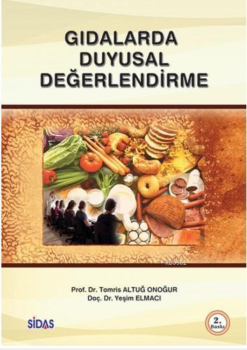 Gıdalarda Duyusal Değerlendirme