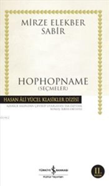 Hophopname; (Seçmeler)