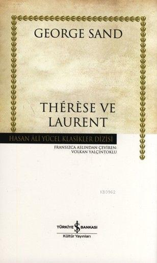 Thérèse ve Laurent (Ciltli)