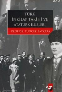 Türk İnkılap Tarihi ve Atatürk İlkeleri