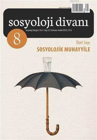 Sosyoloji Divanı 8; Dijital Sosyoloji