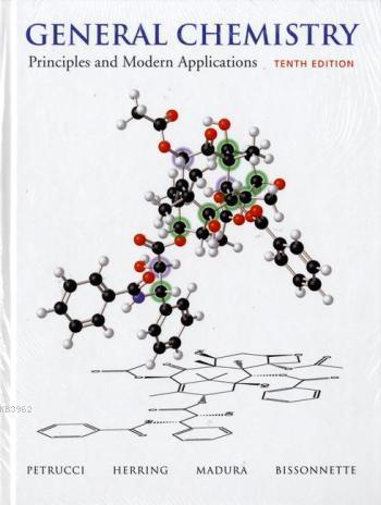 General Chemistry; Principles and Modern Applications