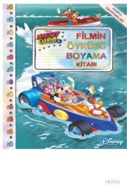 Mickey Çılgın Yarışçılar Filmin Öyküsü Boyama Kitabı