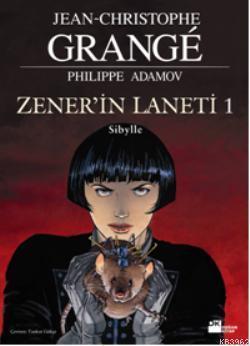 Zener'in Laneti 1 - Sibylle