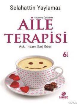 Aile Terapisi; Kadın Mutluysa Herkes Mutludur...