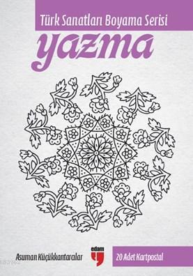 Yazma; Türk Sanatları Boyama Serisi