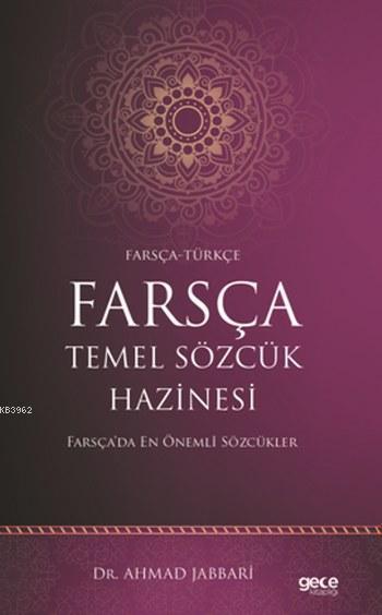Farsça Temel Sözcük Hazinesi; Farsça-Türkçe