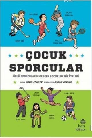 Çocuk Sporcular; Ünlü Sporcuların Gerçek Çocukluk Hikayeleri