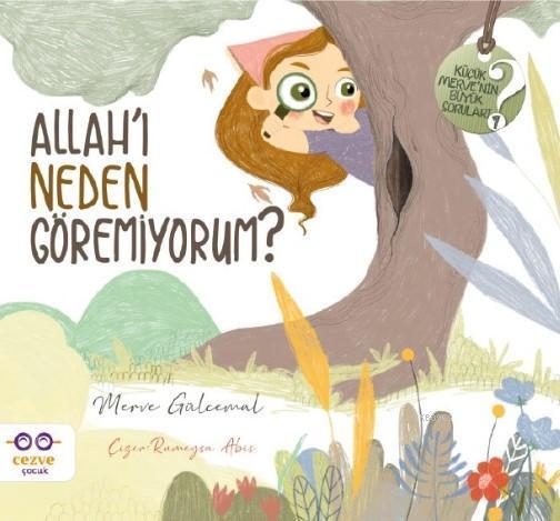 Allah'ı Neden Göremiyorum ?; Allah'ı Neden Göremiyorum ?