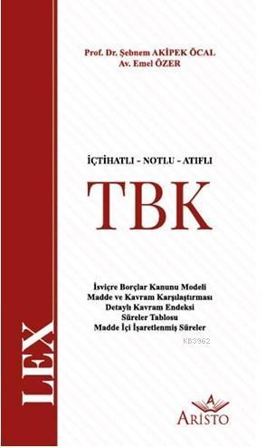 İçtihatlı - Notlu - Atıflı Türk Borçlar Kanunu