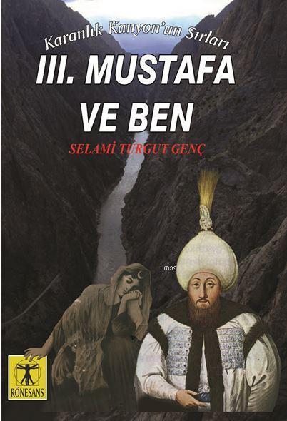 lll. Mustafa ve Ben