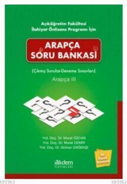Arapça Soru Bankası (Çıkmış Sorular- Deneme Sınavları) Arapça III