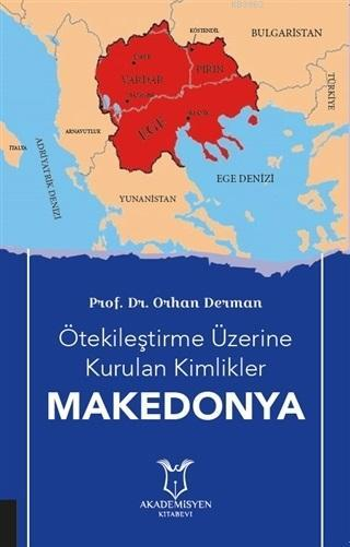 Ötekileştirme Üzerine Kurulan Kimlikler Makedonya