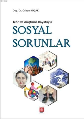 Teori ve Araştırma Boyutuyla Sosyal Sorunlar