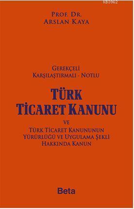 Gerekçeli Türk Ticaret Kanunu