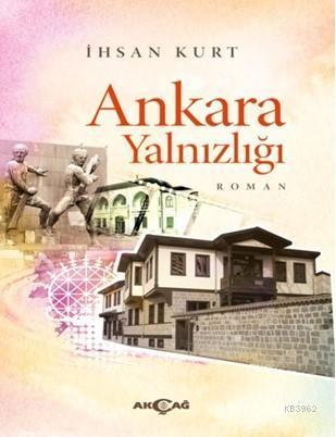 Ankara Yalnızlığı
