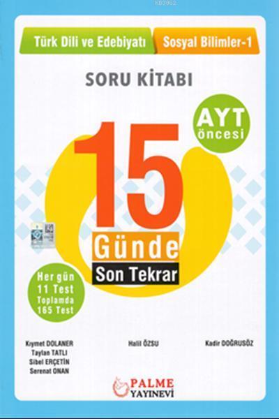 15 Günde Son Tekrar Türk Dili ve Edebiyatı - Sosyal Bilimler Soru Kitabı
