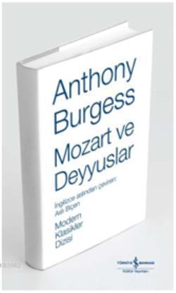 Mozart ve Deyyuslar (Ciltli)