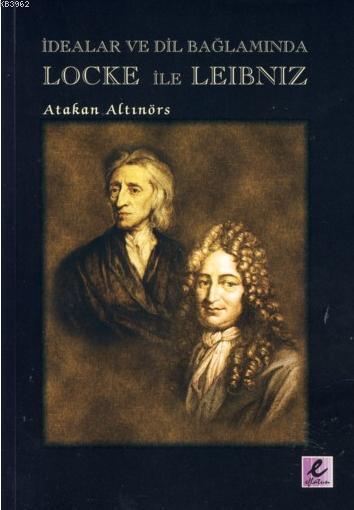İdealar ve Dil Bağlamında Locke ile Leibniz