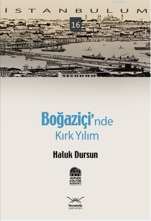 İstanbulum 16| Boğaziçi'nde; Kırk Yılım