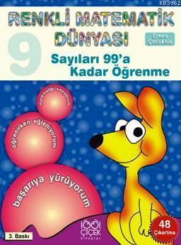 Renkli Matematik 9  Sayıları 99'a Kadar Öğrenme