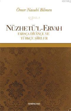 Nüzhetü'l-Ervah; Farsça Divançe ve Türkçe Şiirler