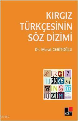 Kırgız Türkçesinin Söz Dizimi